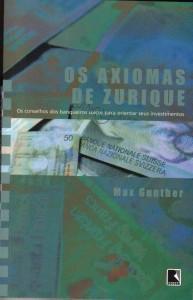 Os axiomas de Zurique - Max Gunther 1